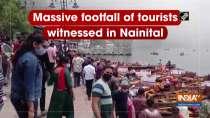 Massive footfall of tourists witnessed in Nainital