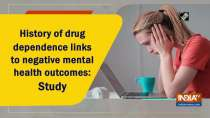 History of drug dependence links to negative mental health outcomes: Study
