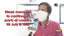Weak monsoon to continue in parts of country till July 8: IMD
