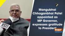 Mangubhai Chhaganbhai Patel appointed as MP Governor, expresses gratitude to President
