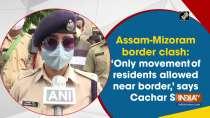 Assam-Mizoram border clash: