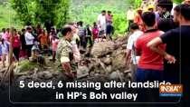 5 dead, 6 missing after landslide in HP