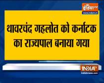 Breaking News: Thaawarchand Gehlot appointed as Governor of Karnataka