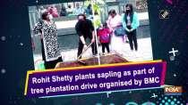 Rohit Shetty plants sapling as part of tree plantation drive organised by BMC