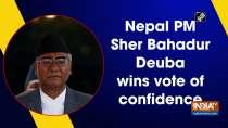 Nepal PM Sher Bahadur Deuba wins vote of confidence