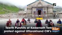 Teerth Purohits at Kedarnath Temple protest against Uttarakhand CM