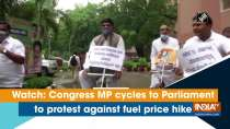 Watch: Congress MP cycles to Parliament to protest against fuel price hike