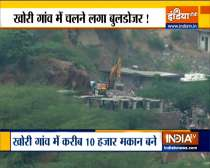 After SC order, demolition drive to remove illegal construction begins in Faridabad