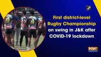 First district-level Rugby Championship on swing in JandK after COVID-19 lockdown