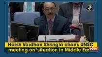 Harsh Vardhan Shringla chairs UNSC meeting on