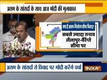 PM Modi to meet Assam MPs today to dial down Assam-Mizoram border tension