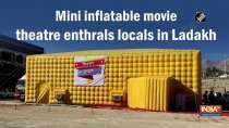 Mini inflatable movie theatre enthrals locals in Ladakh