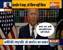Joe Biden speaks on Afghanistan crisis, says withdrawing troops was the right decision