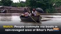 Watch: People commute via boats in rain-ravaged area of Bihar