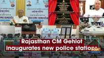 Rajasthan CM Gehlot inaugurates new police stations