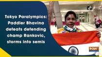 Tokyo Paralympics: Paddler Bhavina defeats defending champ Rankovic, storms into semis