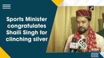 Sports Minister congratulates Shaili Singh for clinching silver