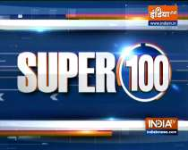 Super 100: Watch the latest news from India and around the world | 23 August, 2021