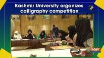 Kashmir University organizes calligraphy competition