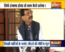 Shiv Sena leader Sanjay Raut defends opposition act of disrupting the Monsoon session of Parliament