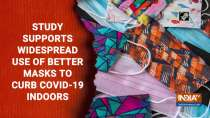 Study supports widespread use of better masks to curb COVID-19 indoors