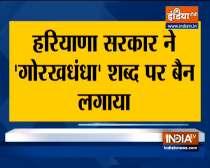 Haryana govt bans use of word 'Gorakh Dhanda'