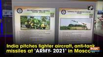 India pitches fighter aircraft, anti-tank missiles at