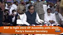 BSP to fight 2022 UP Assembly polls alone: Party