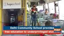 Delhi Community School provides free education to underprivileged students