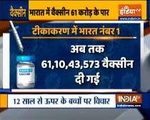 Covid-19 Vaccination: India administered over 61 crore vaccine doses