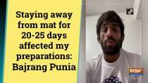 Staying away from mat for 20-25 days affected my preparations: Bajrang Punia