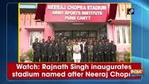 Watch: Rajnath Singh inaugurates stadium named after Neeraj Chopra