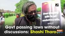 Govt passing laws without discussions: Shashi Tharoor