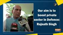 Our aim is to boost private sector in Defence: Rajnath Singh