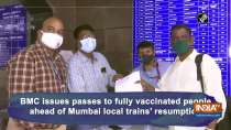 BMC issues passes to fully vaccinated people ahead of Mumbai local trains