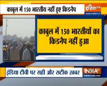 Afghanistan: Reports of 150 Indians Being Kidnapped by Taliban Near Kabul Airport False