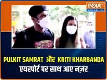 Kirti Kharbanda and beau Pulkit Samrat spotted hand in hand at the airport
