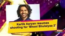 Kartik Aaryan resumes shooting for