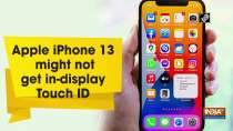 Apple iPhone 13 might not get in-display Touch ID
