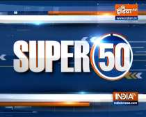 Watch Super 50 News bulletin |  September 11, 2021