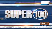 Super 100: Watch the latest news from India and around the world | September 7, 2021