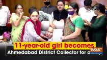 11-year-old girl becomes Ahmedabad District Collector for a day
