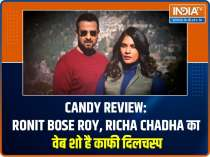 Candy Review: Ronit Bose Roy, Richa Chadha