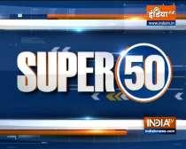 Watch Super 50 News bulletin |  September 20, 2021