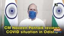 CM Naveen Patnaik reviews COVID situation in Odisha