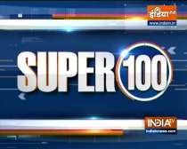 Super 100: Watch the latest news from India and around the world   September 29, 2021