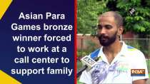 Asian Para Games bronze winner forced to work at a call center to support family