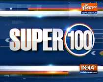 Super 100: Watch the latest news from India and around the world | September 5, 2021
