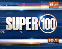Super 100: Watch the latest news from India and around the world | September 8, 2021