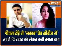 Gautam Rode opens up about upcoming web show Nakaab